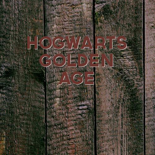 Hogwarts Golden Age Hgaad